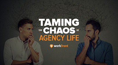 Taming the Chaos of Marketing Agency Life