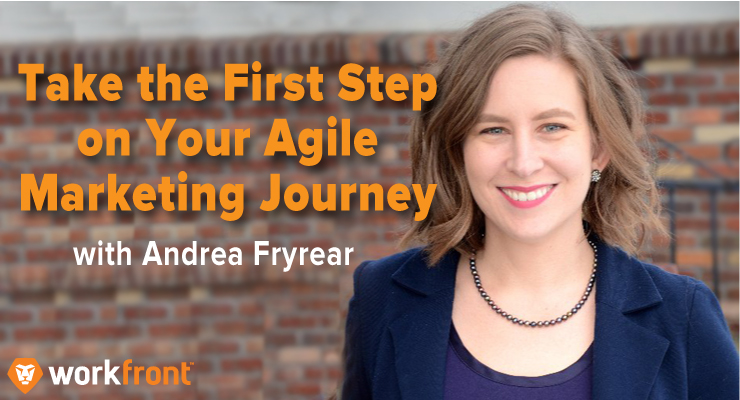 Agile Marketing Journey with Andrea Fryrear