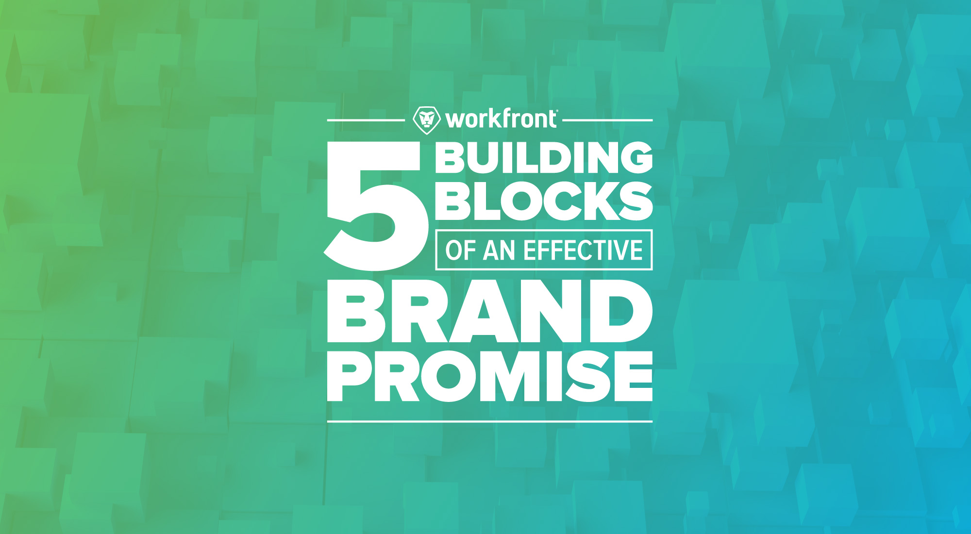 5 Building Blocks of an Effective Brand Promise