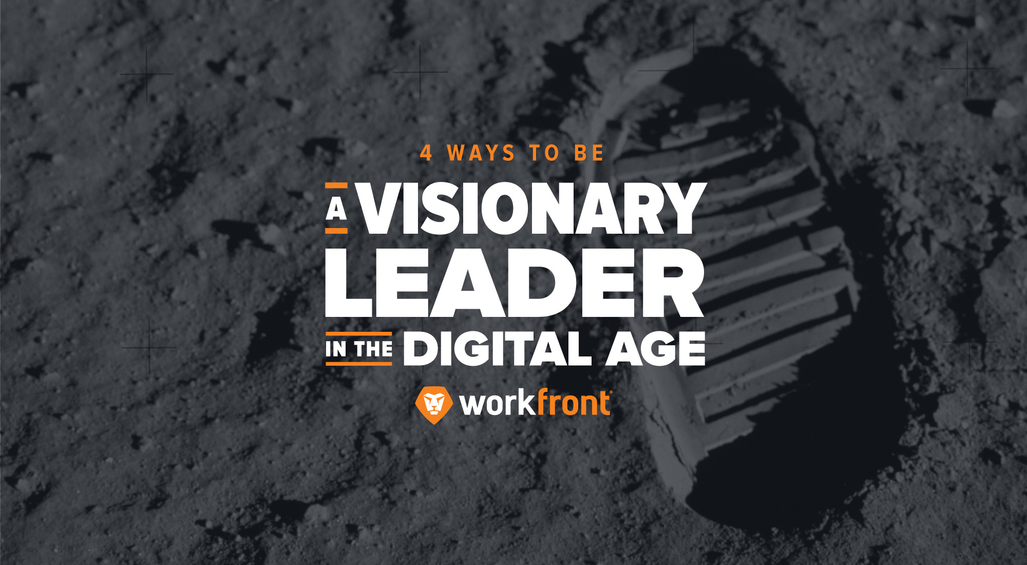 4 Ways to Be a Visionary Leader in the Digital Age