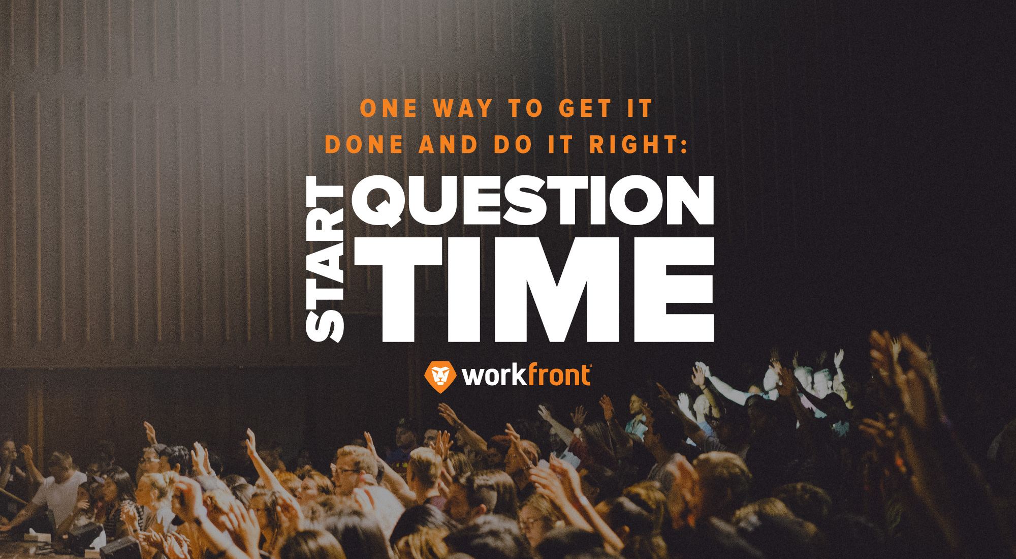 get it done, do it right implement question time