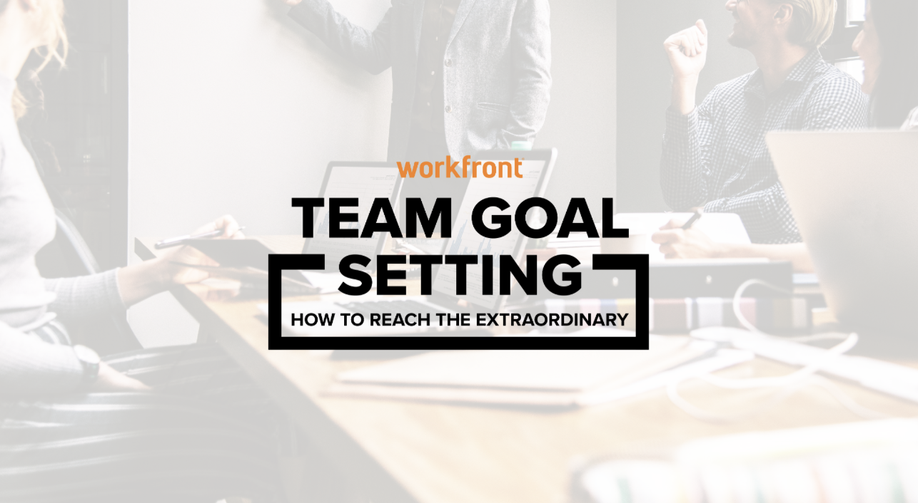 team goal setting  how to reach the extraordinary