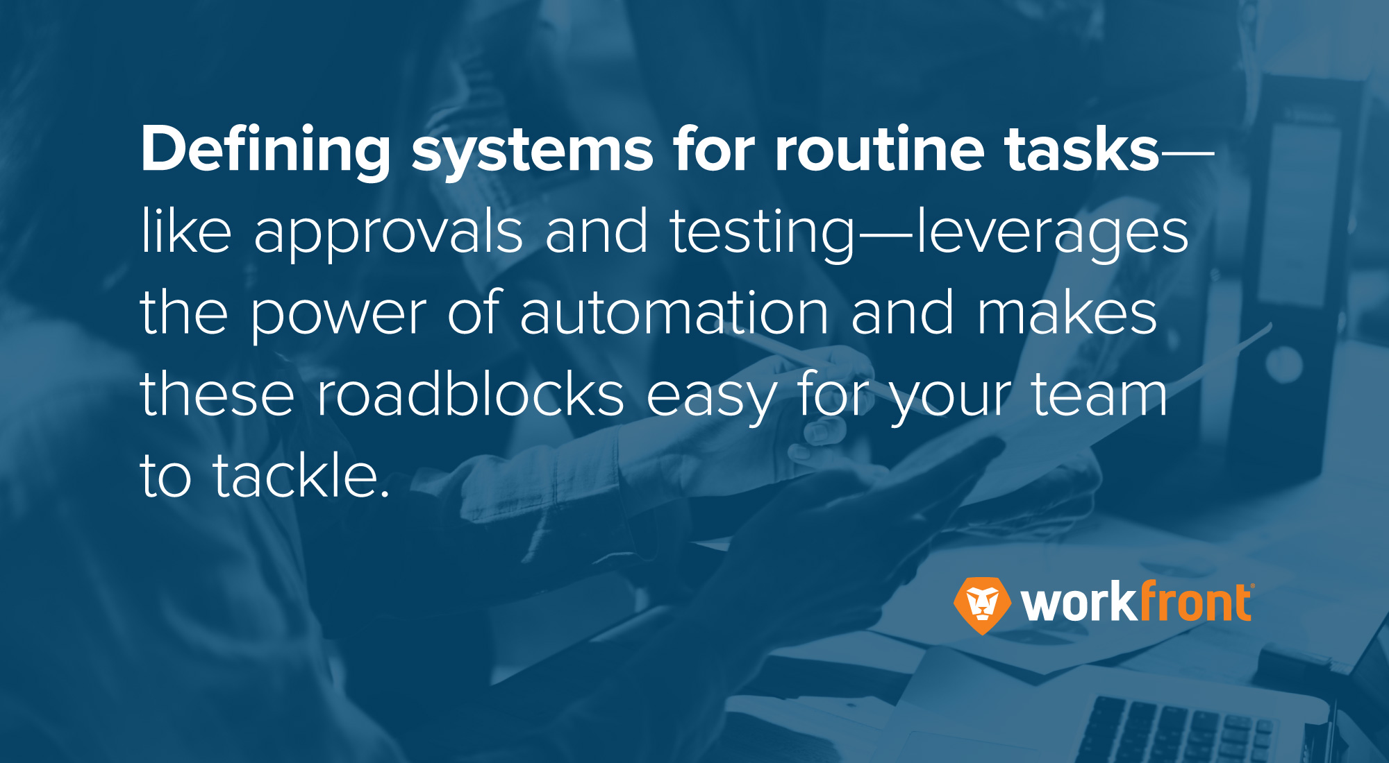 defining systems for routine tasks
