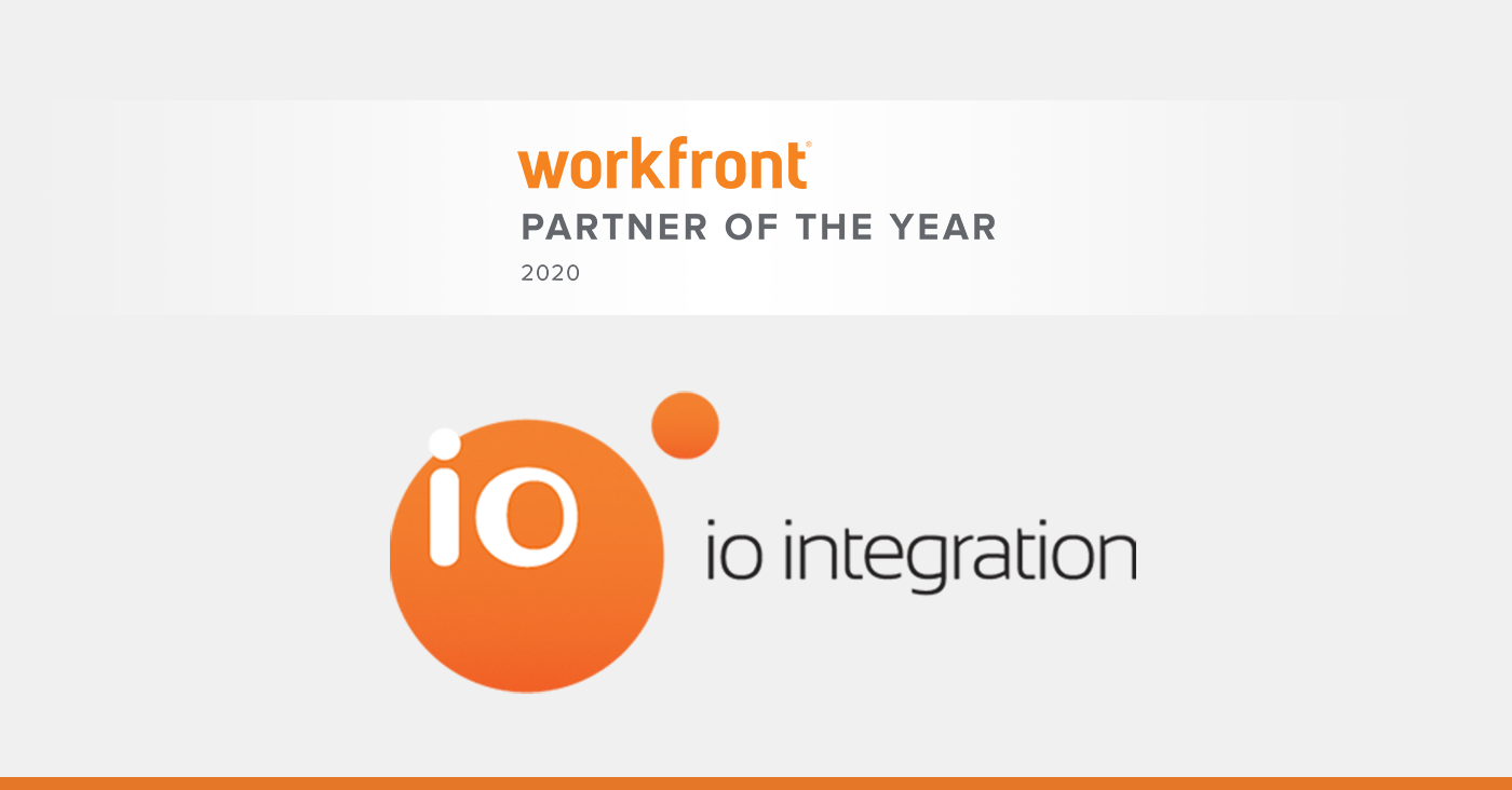 Workfront 2020 Partner of the Year IO Integration
