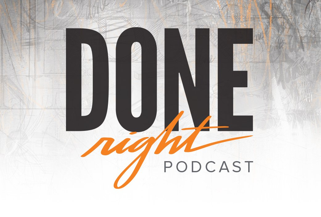 Done Right Podcast Cover art