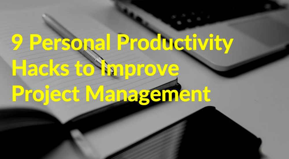 personal productivity hacks to improve project management