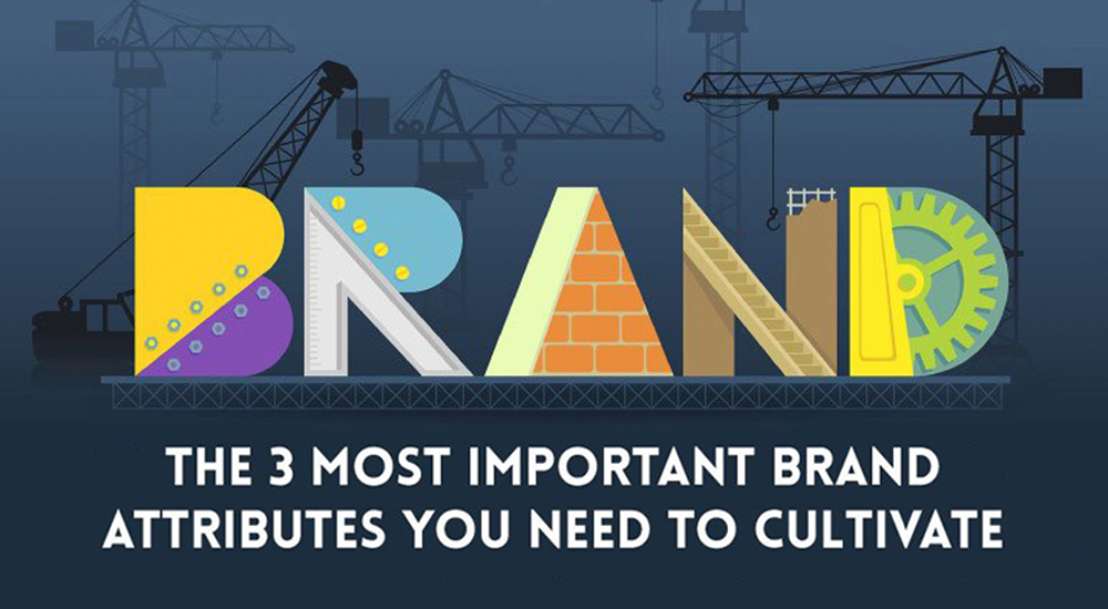 the-3-most-important brand attributes you need to cultivate