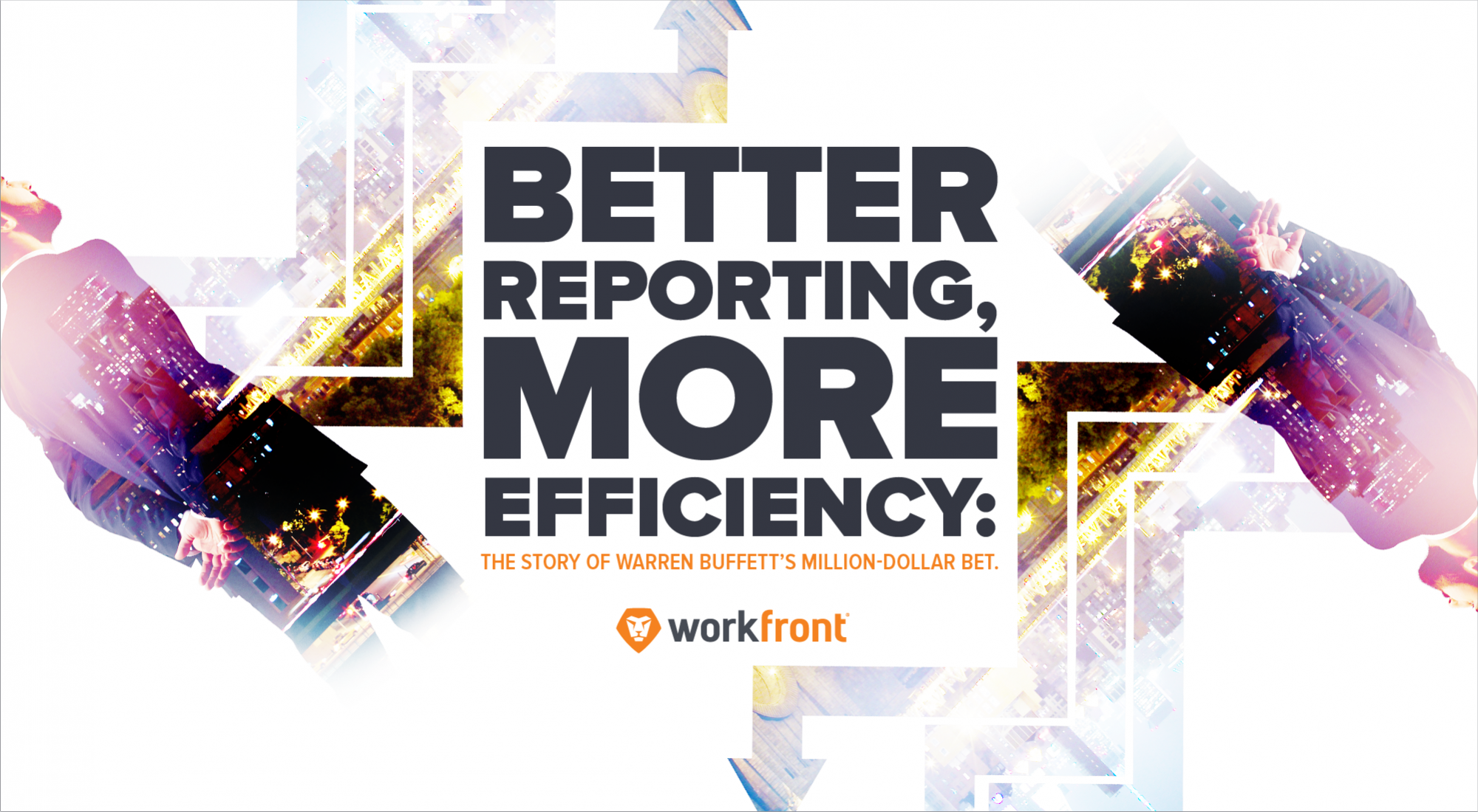 better reporting, more efficiency