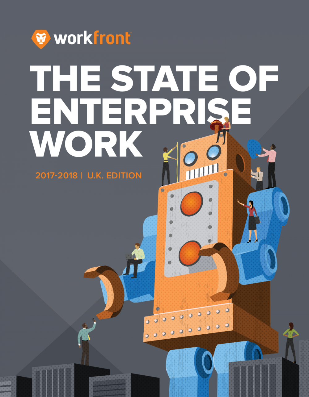 2017-2018 State of Enterprise Work Report: UK Edition
