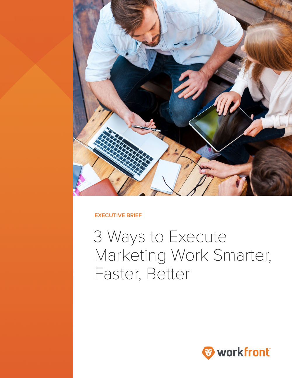 3 ways to execute marketing projects smarter, faster, and better