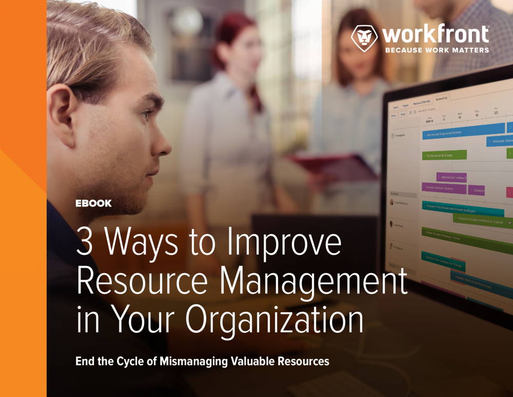 3 Ways to Improve Resource Management in Your Organization
