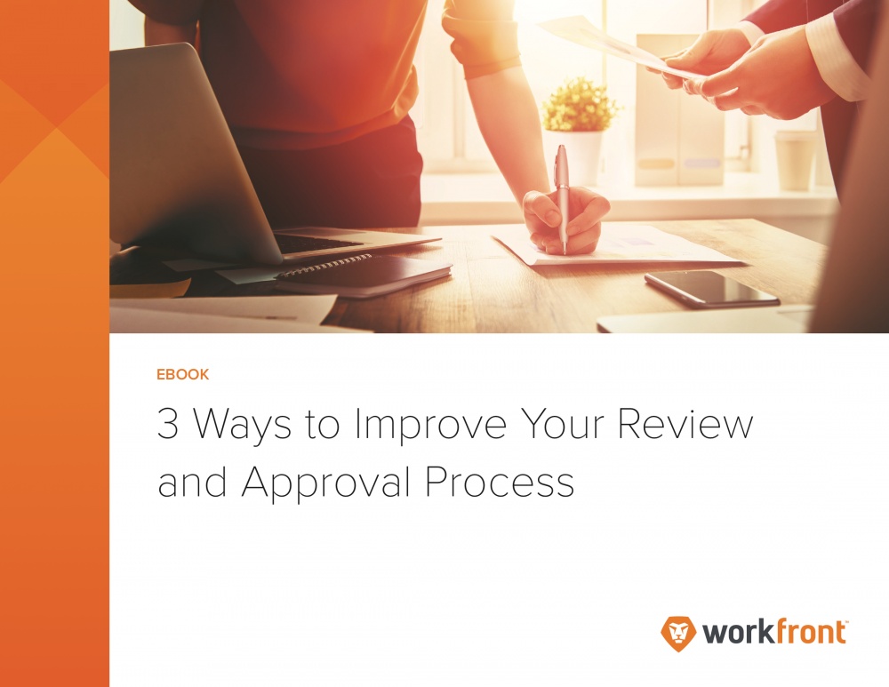 3 Ways to Improve Your Review and Approval Process