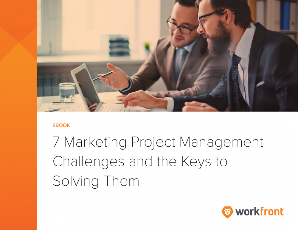 7 Marketing Project Management Challenges and the Keys to Solving Them