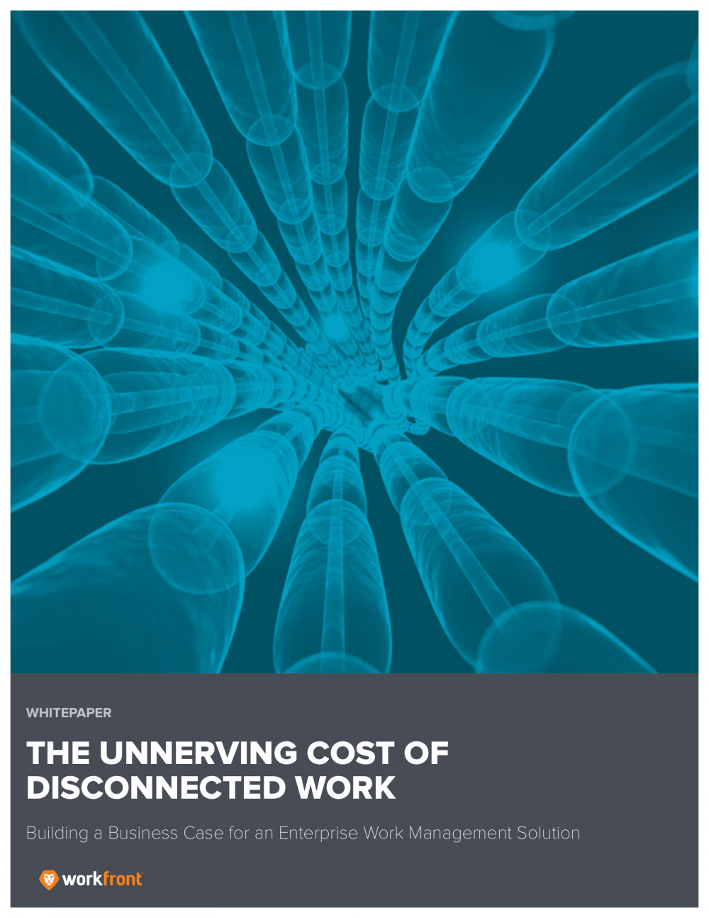 The Unnerving Cost of Disconnected Work - Building a Business Case for an Enterprise Work Management Solution