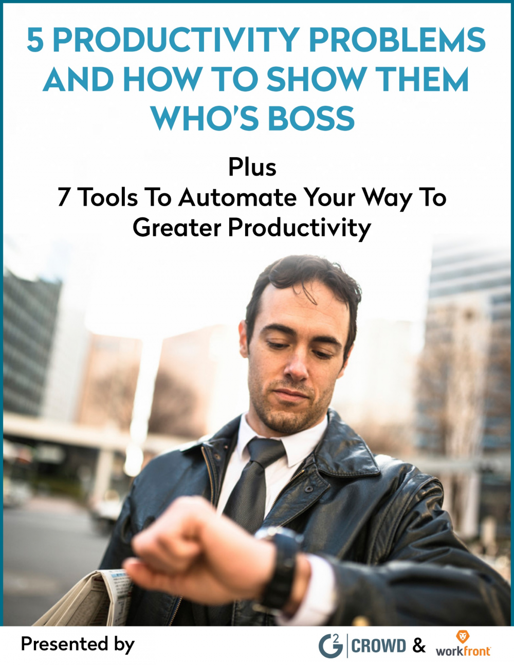5 Productivity Problems and How to Show Them Who's Boss