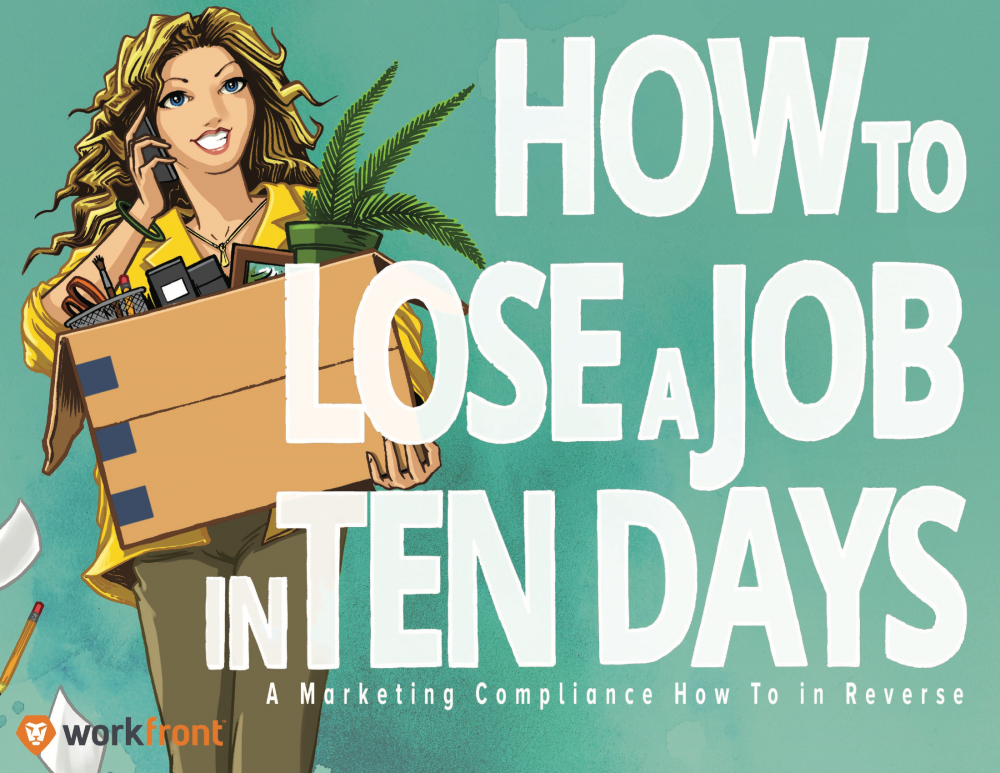 How to Lose a Job in 10 Days