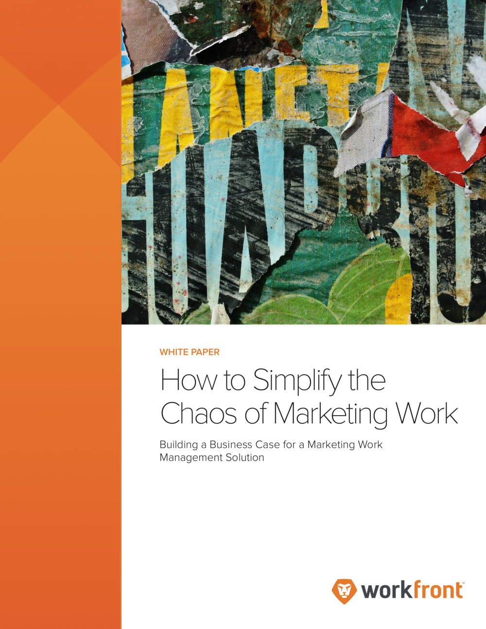 How to Simplify the Chaos of Marketing Work