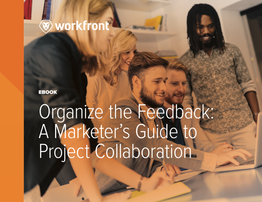 Organize the Feedback: A Marketer's Guide to Project Collaboration