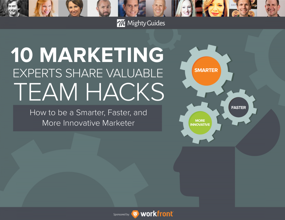 Teamwork Hacks for Marketers: 10 Tips from Marketing Experts