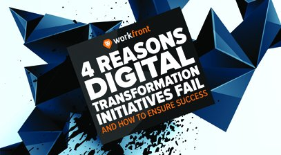 4 reasons digital transformation fails