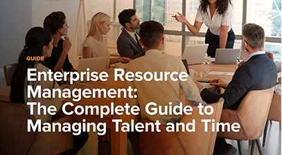 Enterprise Resource Management: The Complete Guide to Managing Talent and Time