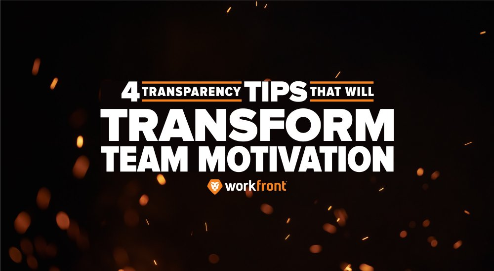 transparency tips to transform team motivation