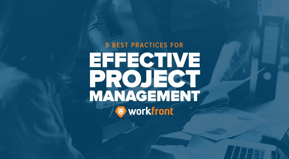 9 best practices for effective project management