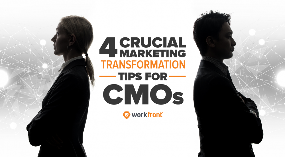 4 Crucial Marketing Transformation Tips for CMOs