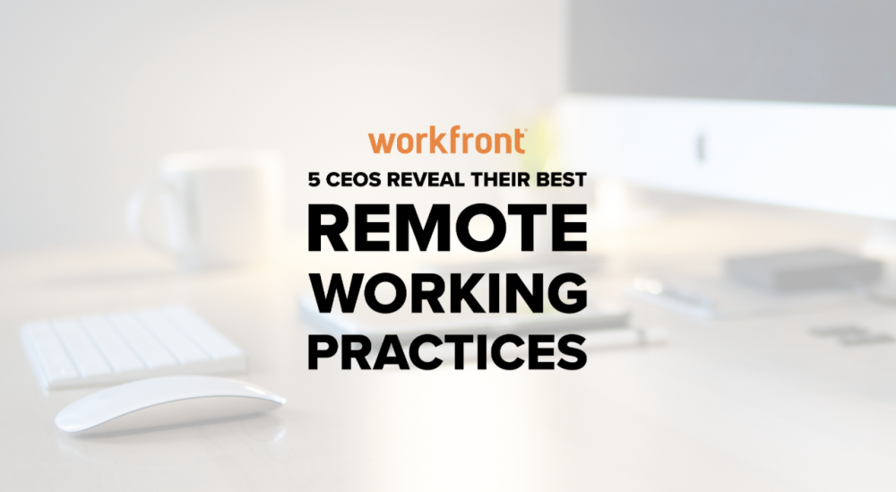 remote working practices CEO