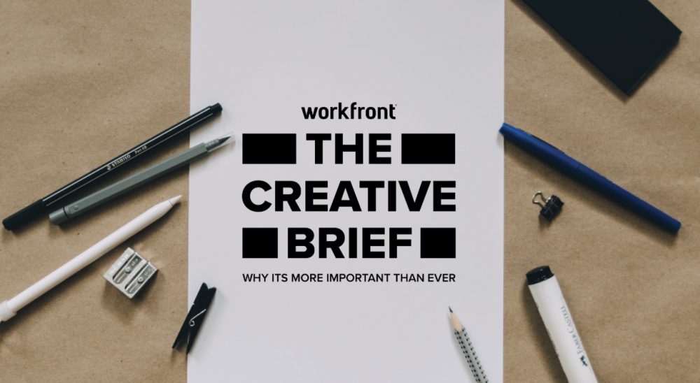 the creative brief more important than ever