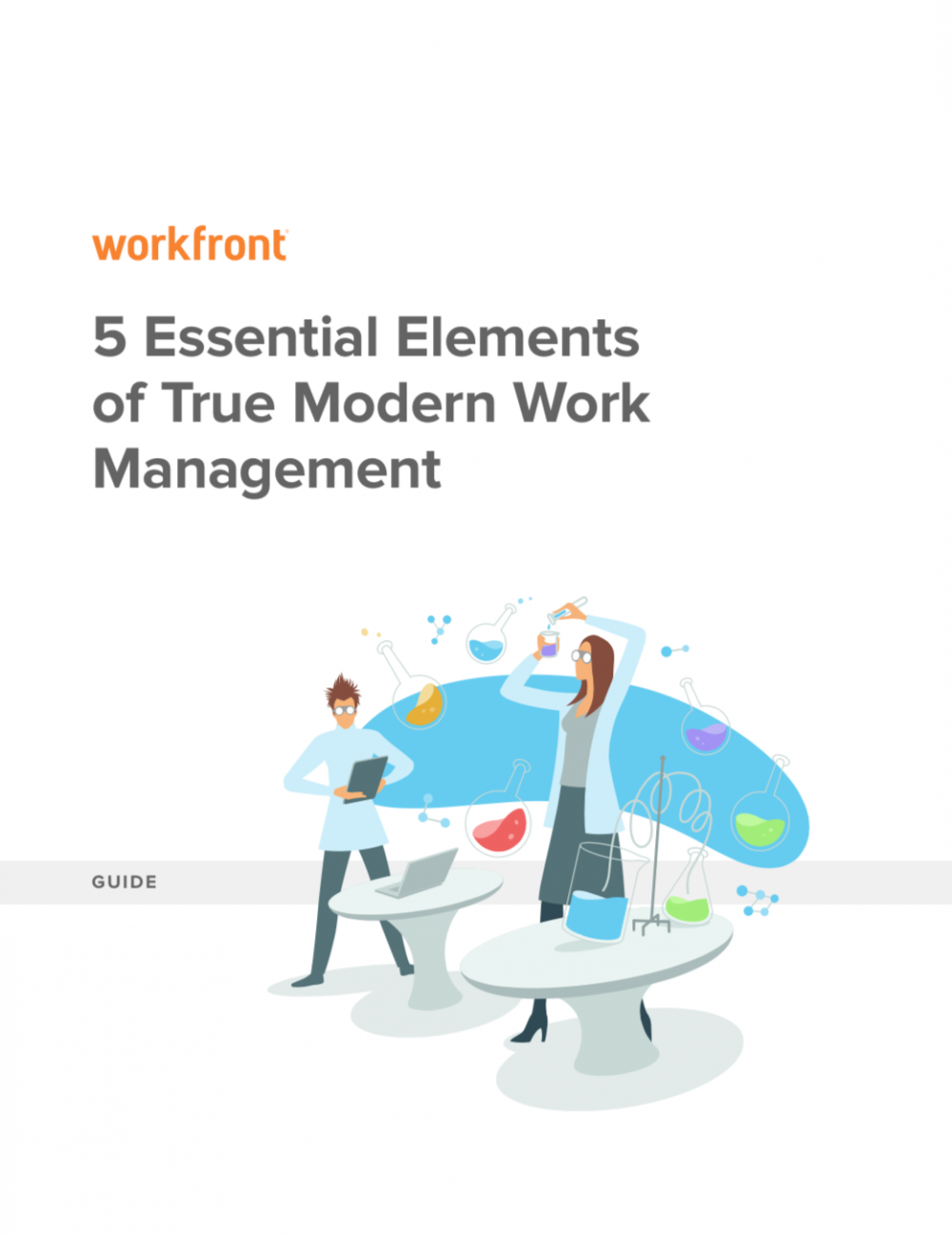 5 Essential Elements to Modern Work Management