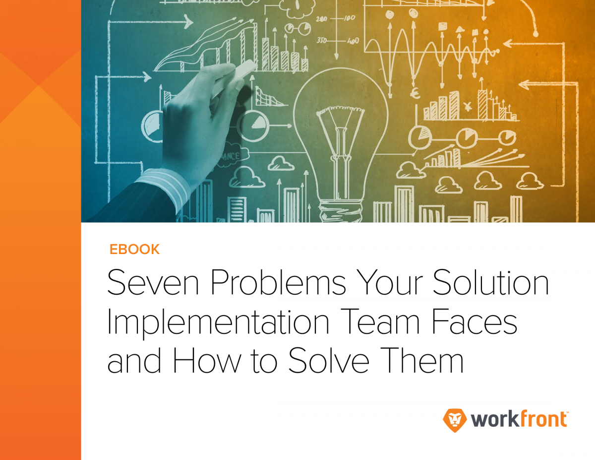 7 Problems Your Solution Implementation Team Faces
