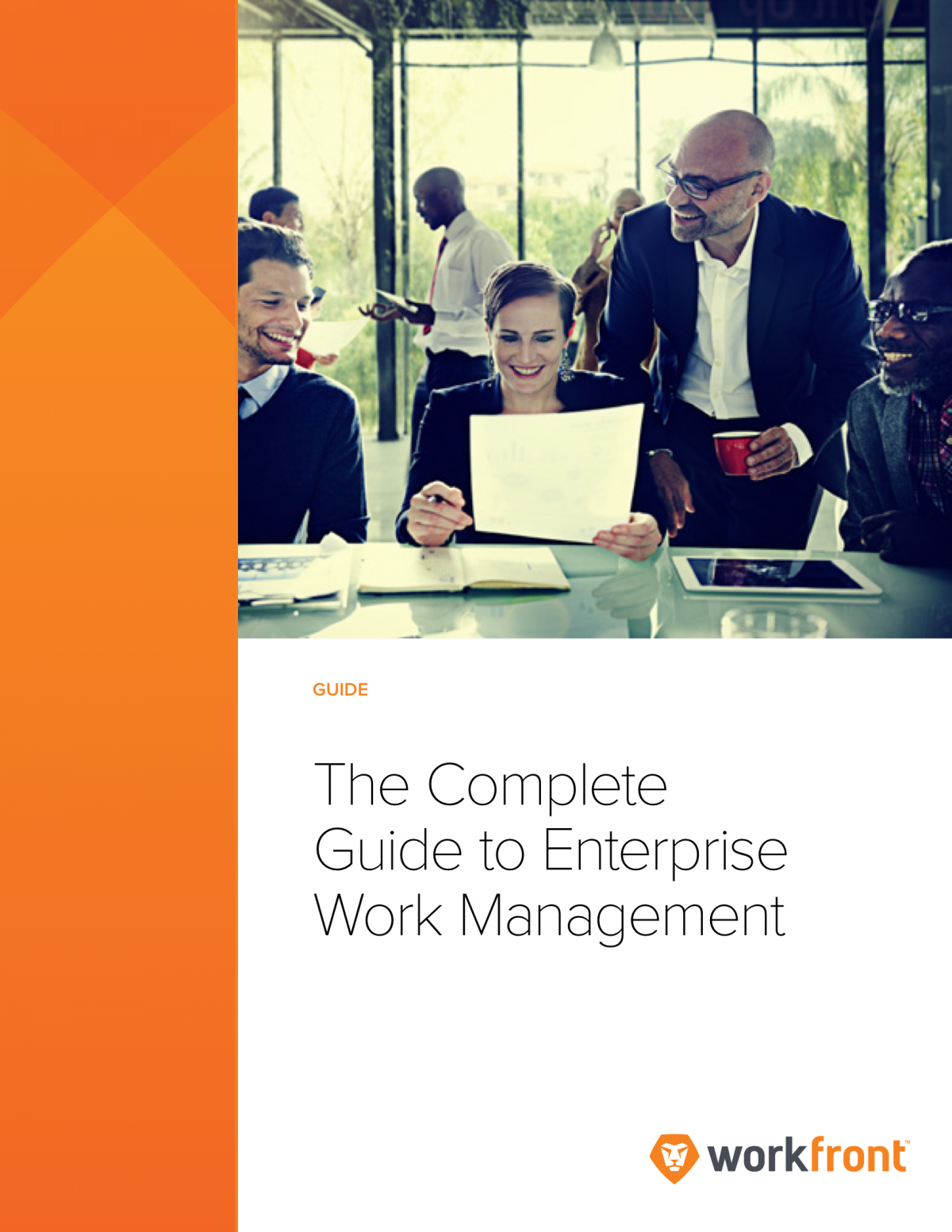 The Complete Guide to Enterprise Work Management