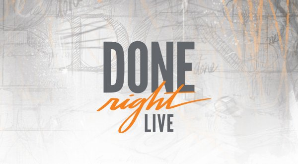 done right live