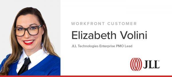 Workfront customer JLL's Elizabeth Volini