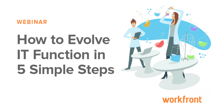 How to Evolve the IT Function in 5 Simple Steps