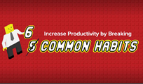 Increase Your Productivity by Breaking 5 Common Habits